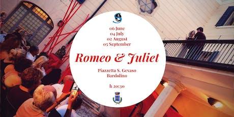 Romeo & Juliet - Bardolino biglietti