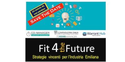 Fit4TheFuture - Modena - Strategie vincenti per l'industria emiliana