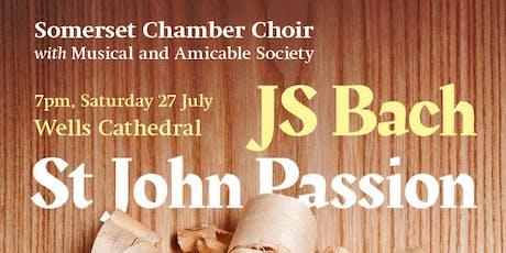 Somerset Chamber Choir Concert - JS Bach - St John Passion tickets