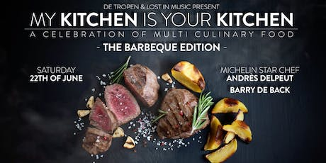 My Kitchen Is Your Kitchen: The BBQ Edition with Andrès Delpeut & Barry de Back tickets