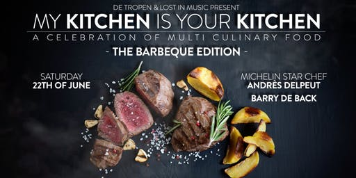 My Kitchen Is Your Kitchen: The BBQ Edition with Andrès Delpeut & Barry de Back