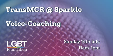 TransMCR @ Sparkle: Voice-Coaching Session tickets