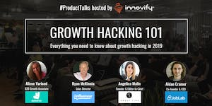 #ProductTalks - Growth Hacking 101