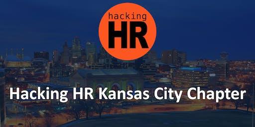 Hacking HR Kansas City Chapter Meetup 1