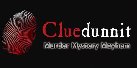 "Cluedunnit Murder Mystery - ""Yule be Sorry!"" tickets"