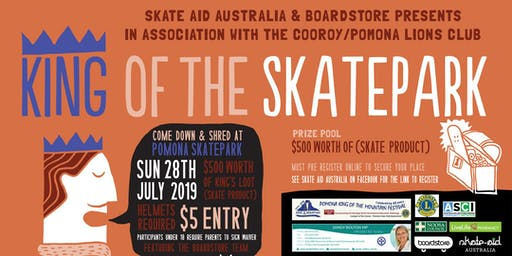 King (and Queen) of the Skate Park, Sunday 28th July 2019, 12-2:30pm Pomona Skatepark.