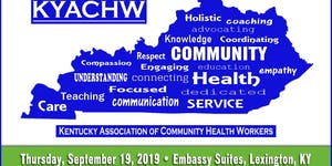 4th Annual KY Association of Community Health Workers...