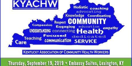 4th Annual KY Association of Community Health Workers Conference 2019 tickets