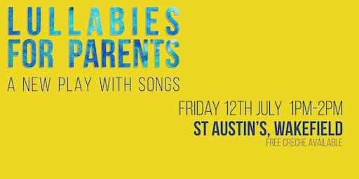 Lullabies For Parents - St. Austin's, Wakefield