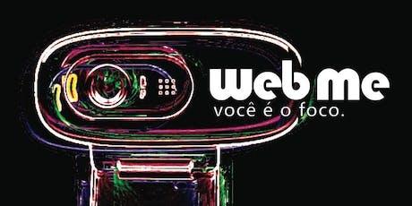 """WebMe - O """"Eu"""" Virtual ingressos"""