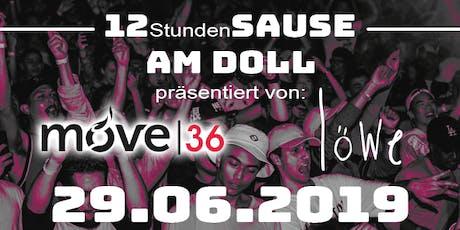 12-Stunden-Sause am Doll präsentiert von move36 & Löwe Tickets