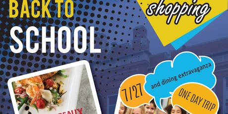 Back to School  Shopping and Dining Extravaganza tickets