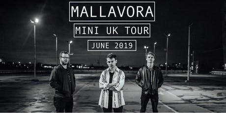 Mallavora // The Shed // 27.06.2019 tickets