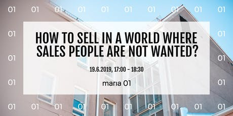 How To Sell In A World Where Sales People Are Not Wanted? tickets