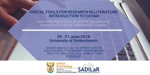 Digital tools for research in literature: Introduction to CATMA (Joint workshop of SADiLaR and the Department of Afrikaans and Dutch at Stellenbosch University)