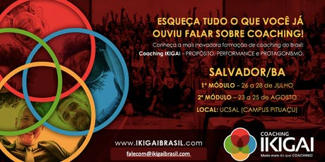 Formação em Coaching IKIGAI - Salvador - Turma 8 - Metodologia IKIGAI ingressos