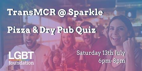 TransMCR @ Sparkle: Pizza & Dry Pub Quiz tickets