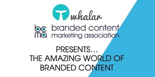 The Amazing World Of Branded Content