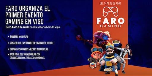 FARO DE VIGOte trae el primer gran evento de gaming en Galicia