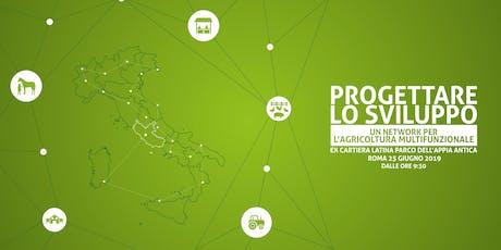 PROGETTARE LO SVILUPPO. Un network per l'agricoltura multifunzionale biglietti