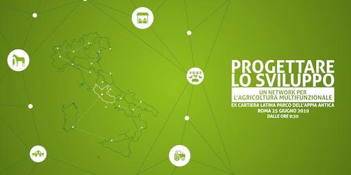 PROGETTARE LO SVILUPPO. Un network per l'agricoltura multifunzionale
