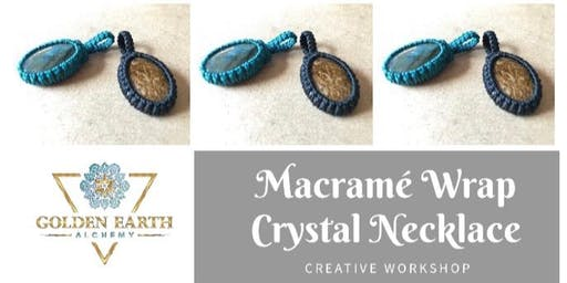 Macramé Wrap Crystal Necklace Workshop