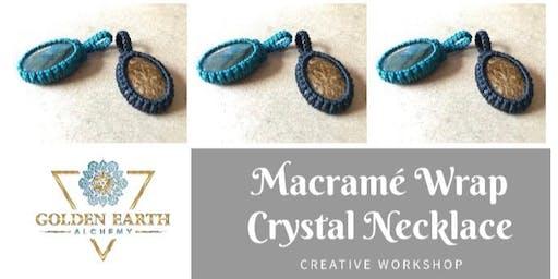 Macramé Wrap Crystal Necklace Workshop