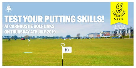 Carnoustie Gala Putting Competition tickets