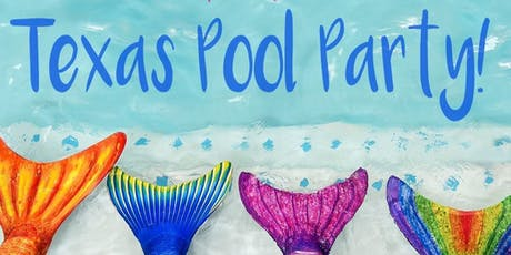 Mermaid Party at the Texas Pool tickets