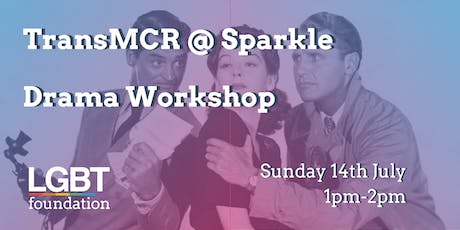 TransMCR @ Sparkle: Drama Workshop tickets