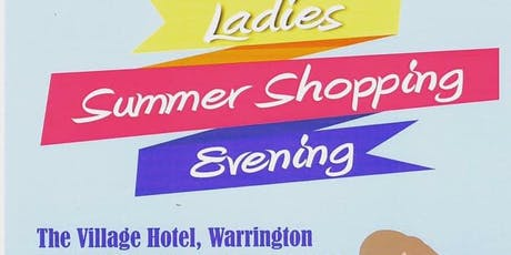 Ladies Summer Shopping Evening tickets