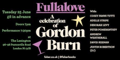 FULLALOVE: a celebration of Gordon Burn tickets