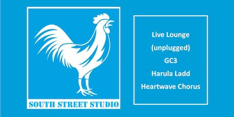 Live Lounge - Unplugged! Performing GC3, Harula Ladd & Heartwave Chorus tickets