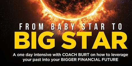 FROM BABY STAR to BIG STAR: Interactive Intensive with COACH BURT at THE LODGE tickets