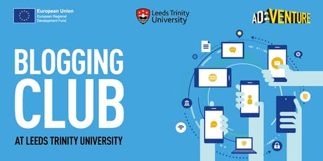 Leeds Trinity University Blogging Club - Every 1st and 3rd Tuesday of the month tickets