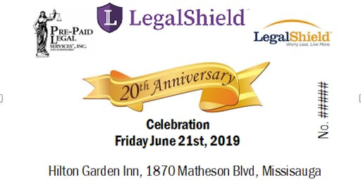 20th Anniversary LegalShield Ontario Fri June 21st