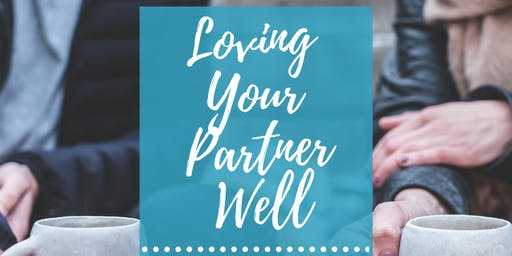 Loving Your Partner Well | Date Night
