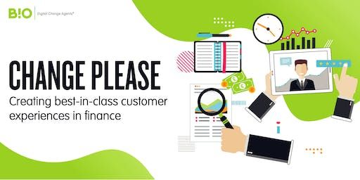 Change please: creating best-in-class customer experiences in finance