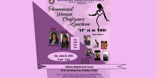 """Phenomenal Woman """"IT Is In You"""" Conference & Luncheon"""
