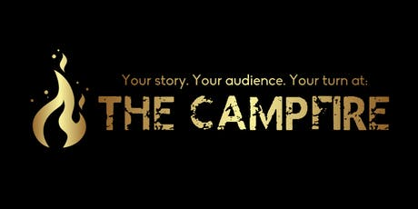The Campfire: Fifteen Minutes of Fame tickets