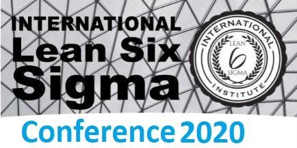 International Lean Six Sigma Institute Conference 2020 : Cambridge