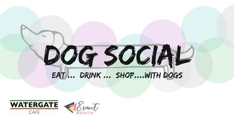 Watergate Cafe Dog Social tickets