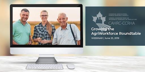 Growing the AgriWorkforce Roundtable (WEBINAR SERIES)