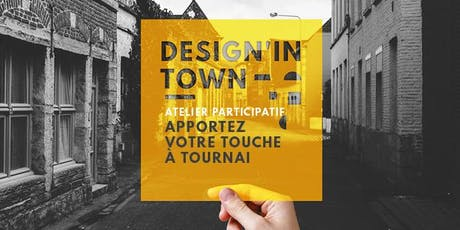 Design'IN Town Tournai  billets