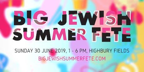 The Big Jewish Summer Fete tickets