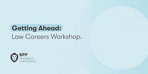 Getting Ahead: Law Careers Workshop (Manchester)