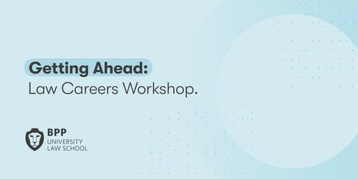 Getting Ahead: Law Careers Workshop (Leeds)