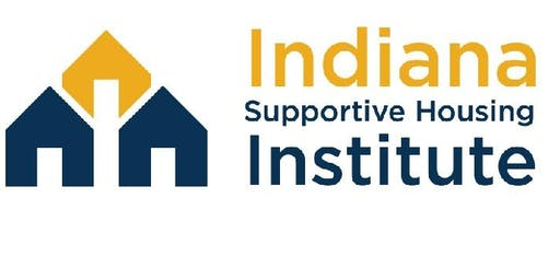 Indiana Supportive Housing Institute Finale Presentations 2019