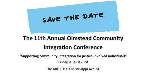 The 11th Annual Olmstead Community Integration Conference