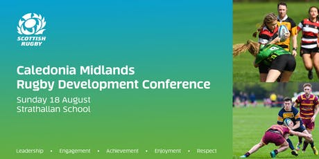 Caledonia Midlands Rugby Development Conference 2019 (Strathallan School) tickets